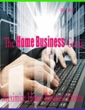 online magazine -  The Home Business Guru - Maximize Home Business Profits
