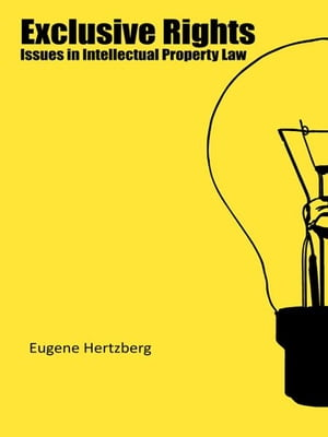 Exclusive Rights Issues in Intellectual Property Law