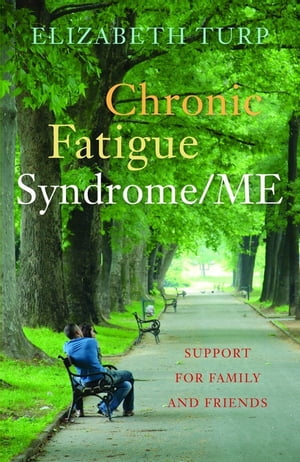 Chronic Fatigue Syndrome/ME Support for Family and Friends
