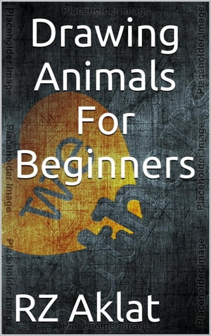 Drawing Animals For Beginners