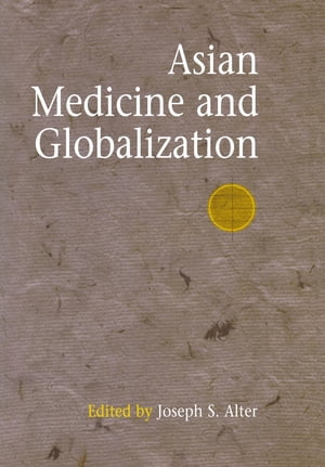 Asian Medicine and Globalization