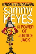 Sammy Keyes and the Power of Justice Jack Cover Image