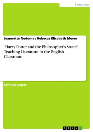 'Harry Potter and the Philosopher's Stone'. Teaching Literature in the English Classroom