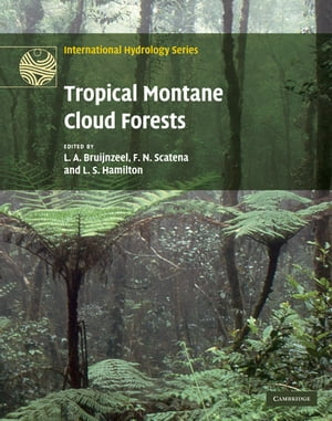 Tropical Montane Cloud Forests Science for Conservation and Management