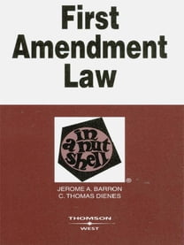 First Amendment Law in a Nutshell, 4th