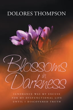 Blossoms in Darkness