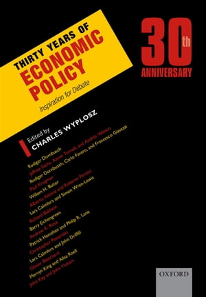 Thirty Years of Economic Policy Inspiration for Debate
