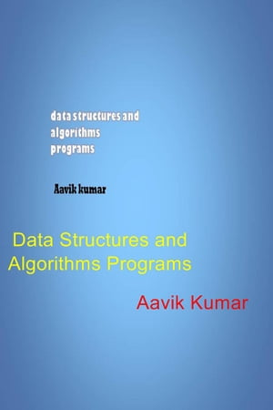 Data Structures and Algorithms Programs