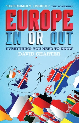 Europe: In or Out Everything You Need to Know