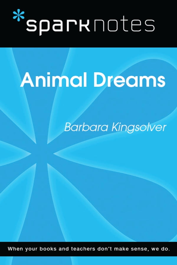 an analysis of animal dreams by kingsolver Animal dreams was kingsolver's second novel it won high praise for its convincing portrayal of the complex, interconnected web of human life and relationships, and how this web is shaped by time, memory, and culture.