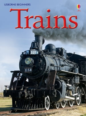Trains: Usborne Beginners