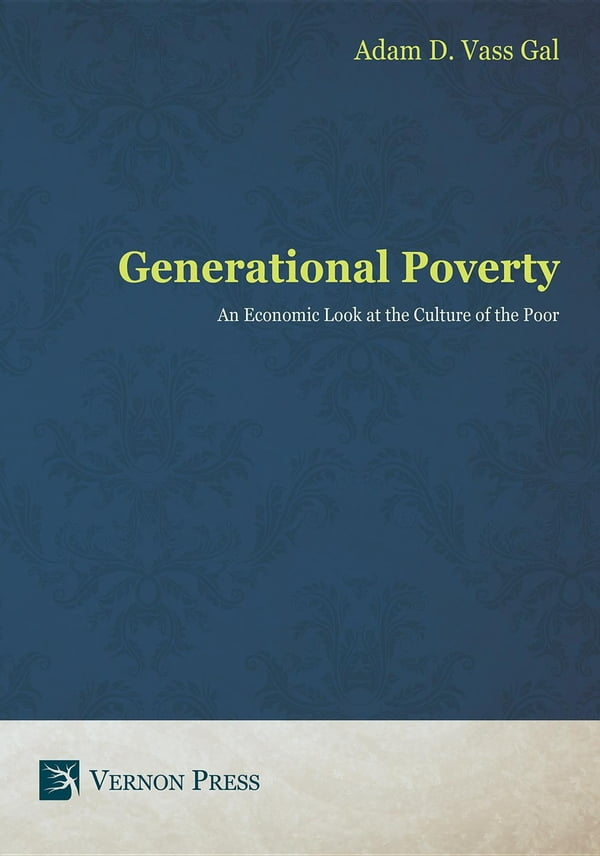 generational poverty essay Excerpt from term paper : theoretical approach to generational poverty poverty is one of the most pressing social problems and the generational nature of poverty remains one of the reasons it is so difficult to eradicate poverty.