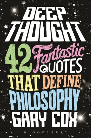 Deep Thought 42 Fantastic Quotes That Define Philosophy