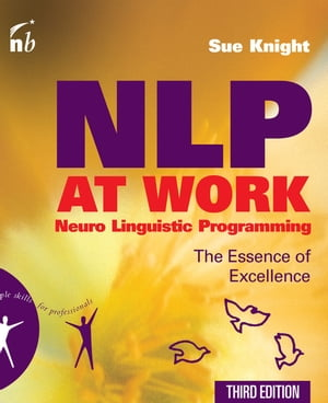 NLP at Work The Essence of Excellence