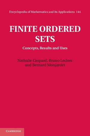 Finite Ordered Sets Concepts,  Results and Uses