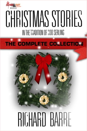 Christmas Stories: The Complete Collection