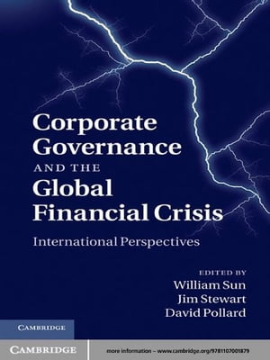 Corporate Governance and the Global Financial Crisis International Perspectives