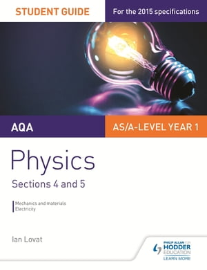 AQA Physics Student Guide 2: Sections 4 and 5
