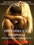 His Indecent Proposal 76027881-00c4-4db4-9f05-81b382110975
