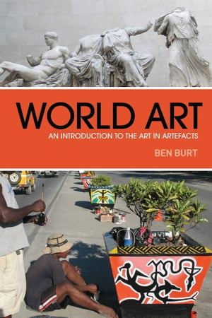 World Art An Introduction to the Art in Artefacts