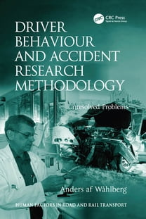 Driver Behaviour and Accident Research Methodology
