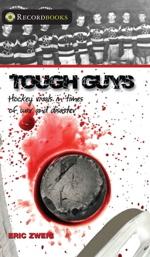 Tough Guys: Hockey Rivals in Times of War and Disaster