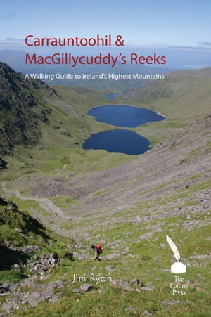 Carrauntoohil & Macgillycuddy's Reeks   A Walking Guide to Ireland's Highest Mountains