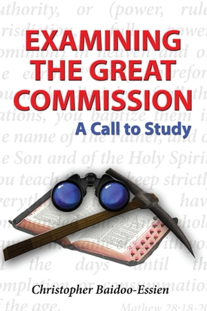 Examining the Great Commission A Call to Study