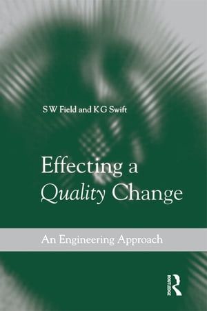 Effecting a Quality Change