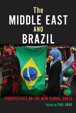 The Middle East and Brazil Perspectives on the New Global South