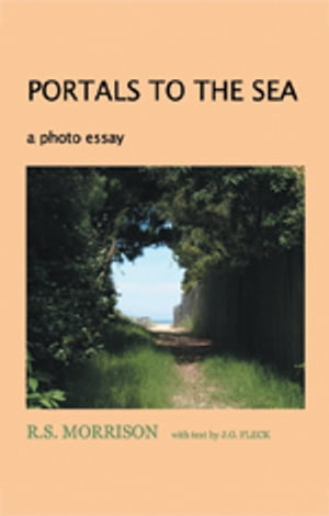 PORTALS TO THE SEA a photo essay