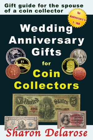 Wedding Anniversary Gifts for Coin Collectors