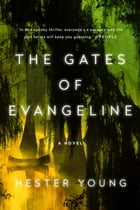 The Gates of Evangeline Cover Image