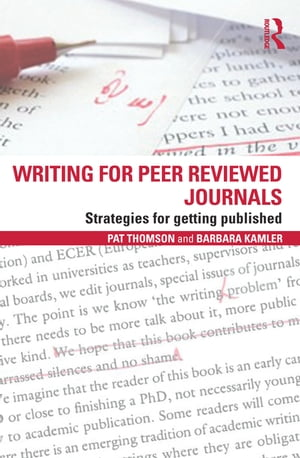Writing for Peer Reviewed Journals Strategies for getting published
