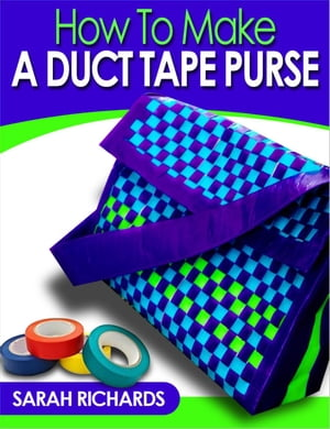 How to Make a Duct Tape Purse Duct Tape Projects,  #3