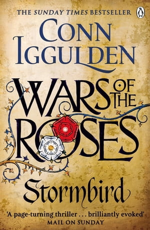 Wars of the Roses: Stormbird Book 1