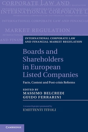 Boards and Shareholders in European Listed Companies Facts,  Context and Post-Crisis Reforms