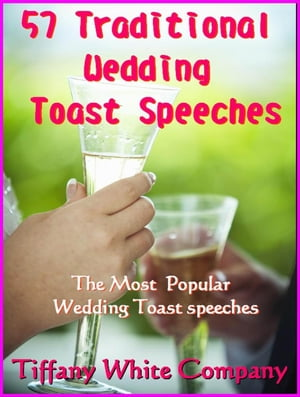 57 Traditional Wedding Toast Speeches - The most popular Wedding Toast Speeches Wedding Toast,  #1
