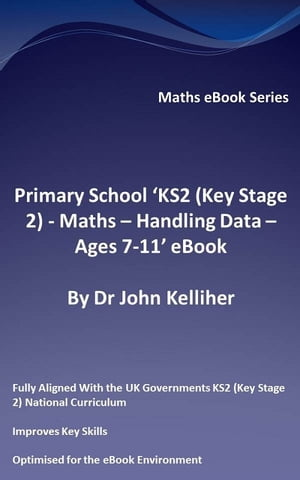 Primary School ?KS2 (Key Stage 2) - Maths ? Handling Data - Ages 7-11? eBook
