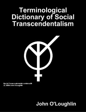Terminological Dictionary of Social Transcendentalism
