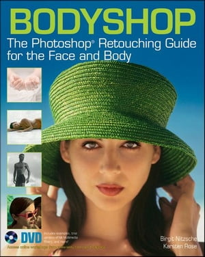 Bodyshop The Photoshop Retouching Guide for the Face and Body
