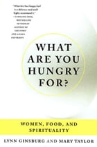 What Are You Hungry For? Cover Image