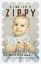 A Girl Named Zippy Cover Image