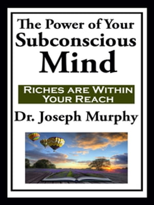 The Power of Your Subconscious Mind (with linked TOC)