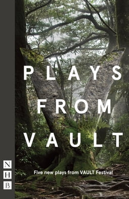 Plays from Vault (NHB Modern Plays)
