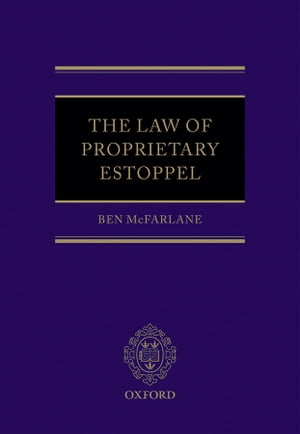 The Law of Proprietary Estoppel