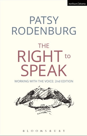 The Right to Speak Working with the Voice