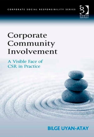 Corporate Community Involvement A Visible Face of CSR in Practice