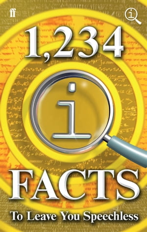 1, 234 QI Facts to Leave You Speechless