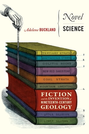 Novel Science Fiction and the Invention of Nineteenth-Century Geology